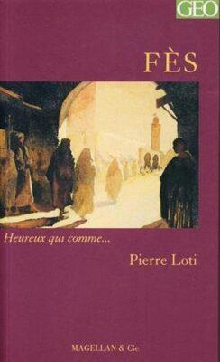 Fès de Pierre Loti