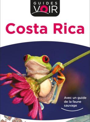 Guide Voir Costa Rica