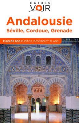 Guide de voyage pour road trip en Andalousie