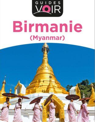 Guide de voyage pour Bagan en Birmanie