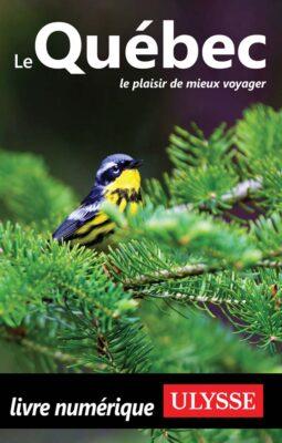 Guide de voyage pour un circuit au Québec