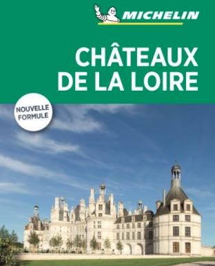 Guide de voyage pour les châteaux de la Loire